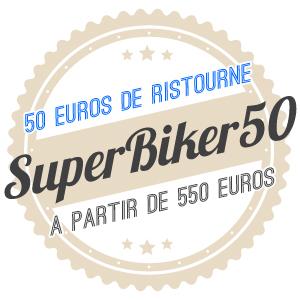 50€ de ristourne avec le code SUPERBIKER50